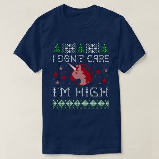 "Funny ""I Don't Care, I'm High"" Unicorn Ugly X-Mas T-Shirt"