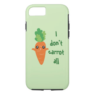 Funny I don't Carrot All Food Pun Humor Cartoon iPhone 7 Case