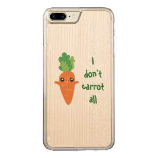 Funny I don't Carrot All Punny Cute Food Pun Humor Carved iPhone 8 Plus/7 Plus Case