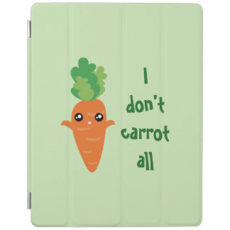 Funny I don't Carrot All Punny Cute Food Pun Humor iPad Cover