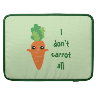 Funny I don't Carrot All Punny Cute Food Pun Humor Sleeve For MacBook Pro