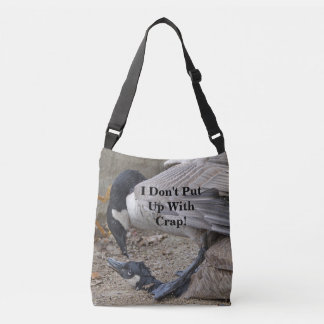 Funny I Don't Put Up With Crap! Canada Geese Crossbody Bag