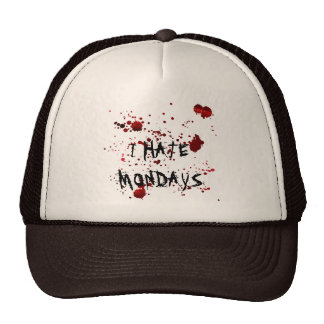Funny I hate mondays bloody shirt Cap