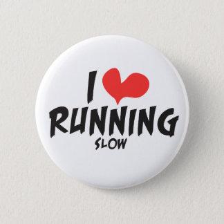Funny I heart (love) Running SLOW 6 Cm Round Badge