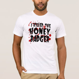 Funny I KILLED the Honey Badger T-Shirt for Men