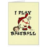 Funny I Play Baseball Tshirts and Gifts Card