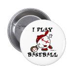 Funny I Play Baseball Tshirts and Gifts Pin