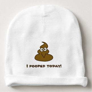 Funny I Pooped Today Silly Emoji Baby Beanie