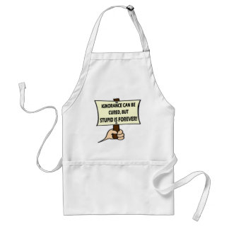 Funny Ignorance T-shirts Gifts Standard Apron