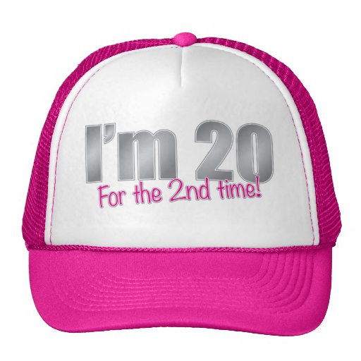 Funny I'm 20 for the 2nd time 40th birthday Mesh Hats