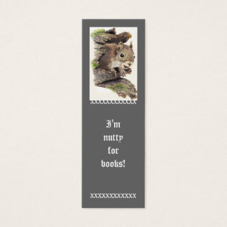 Funny, I'm Nutty for Books, Cute Squirrel Bookmark Mini Business Card