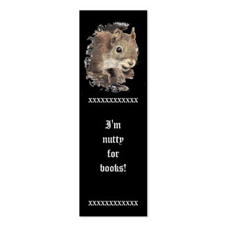 Funny, I'm Nutty for Books, Cute Squirrel Bookmark Pack Of Skinny Business Cards