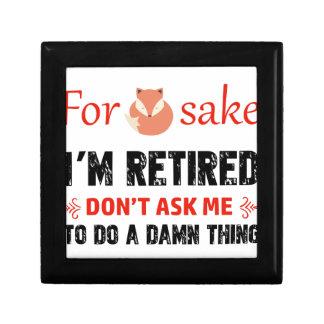 Funny I'm retired designs Gift Box