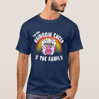 "Funny ""I'm the Rainbow Sheep of the Family"" T-Shirt"
