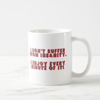Funny Insanity T-shirts Gifts Basic White Mug