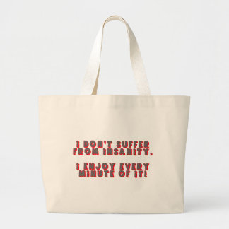 Funny Insanity T-shirts Gifts Tote Bag