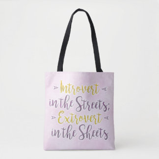 Funny Introvert Streets Extrovert Sheets Humorous Tote Bag