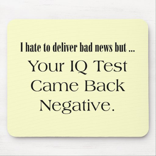 Funny IQ Test T-shirts Gifts Mouse Mat