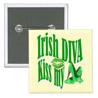 Funny Irish diva  St Patrick's day Buttons