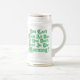 Funny Irish Drinking Quote Beer Steins