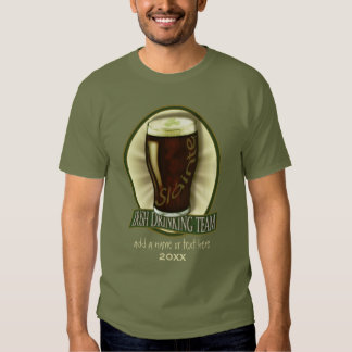Funny Irish Stout Drinking Team Tee Shirts
