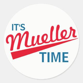 "Funny ""It's Mueller Time"" Round Sticker"