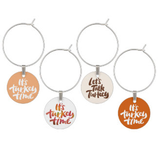 Funny It's Turkey Time Thanksgiving Dinner Saying Wine Charm