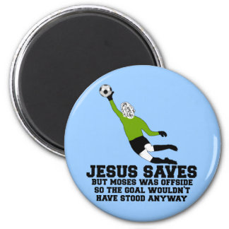 Funny Jesus saves 6 Cm Round Magnet