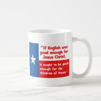 Funny Jesus Texas Quote Basic White Mug