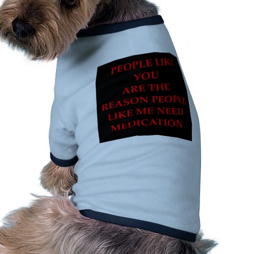 funny joke for you dog clothes