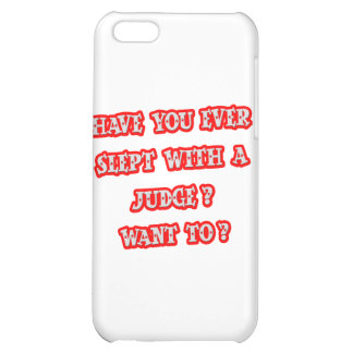 Funny Judge Pick-Up Line Cover For iPhone 5C