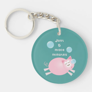 Funny Just Five More Minutes Dream Big Sleepy Pig Key Ring