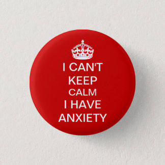 Funny Keep Calm and Carry On Anxiety Spoof Red 3 Cm Round Badge