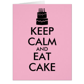 Funny Keep Calm and Eat Cake Giant Birthday Cards