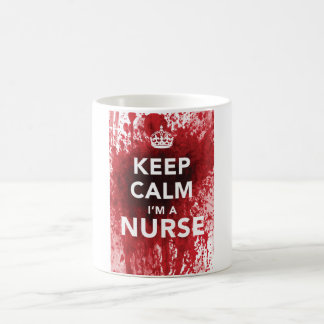Funny 'Keep Calm I'm a Nurse' Coffee Cup