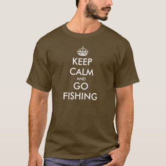 Funny Keep Calm t-shirt | Keep Calm and go fishing
