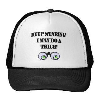 Funny Keep Staring T-shirts Gifts Trucker Hat