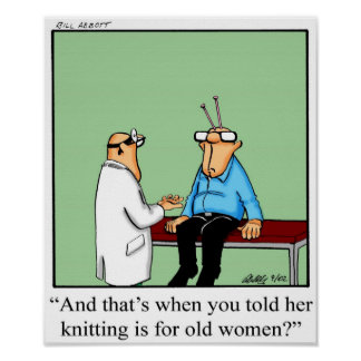 Funny Knitting Humor Poster Gifft