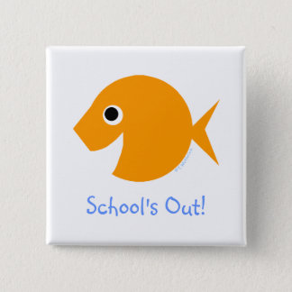Funny Last Day of School Button