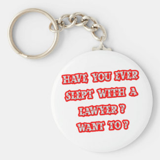 Funny Lawyer Pick-Up Line Key Ring