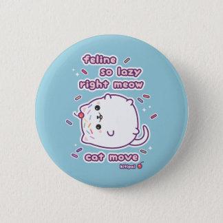 Funny Lazy Cat Pun 6 Cm Round Badge