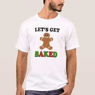 Funny Let's Get Baked Christmas mens T-Shirt