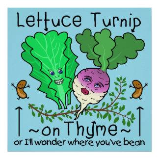 Funny Lettuce Turnip Thyme Vegetable Pun Cartoon Poster