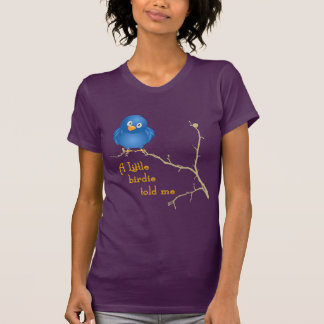 Funny Little Birdie Momism Shirt