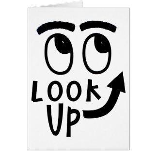 "Funny ""Look Up"" Gifts and Novelties Card"