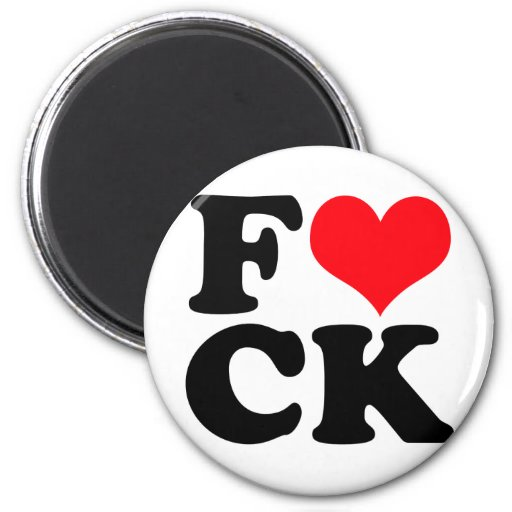 Funny Love Heart Offensive Humor Magnets