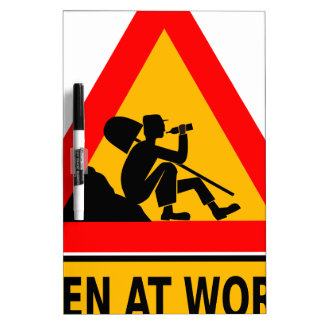 Funny Man at work sign Dry-Erase Boards