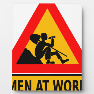 Funny Man at work sign Plaque