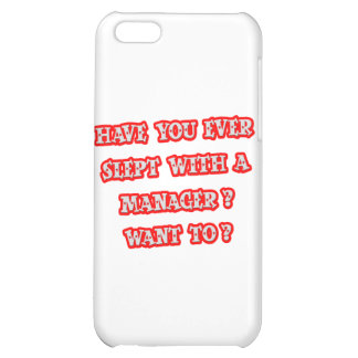 Funny Manager Pick-Up Line iPhone 5C Cases