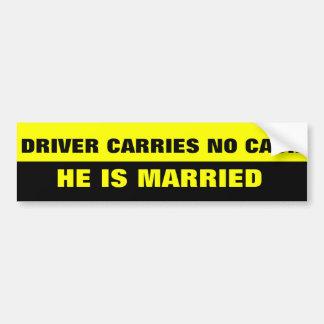 FUNNY MARRIAGE JOKE BUMPER STICKER